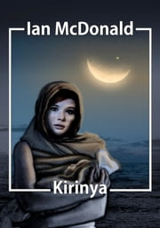 Kirinya - Chaga: Book 2 ebook by Ian McDonald