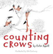 Counting Crows - with audio recording ebook by Kathi Appelt,Rob Dunlavey