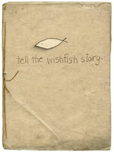 Tell the Wishfish Story ebook by Timothy Brian McKee