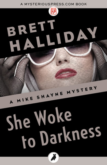 She Woke to Darkness ebook by Brett Halliday