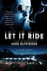 Let It Ride ebook by John McFetridge