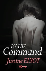 By His Command ebook by Justine Elyot