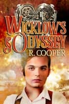 Wicklow's Odyssey ebook by R. Cooper