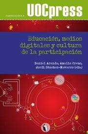 Educación, medios digitales y cultura de la participación ebook by Kobo.Web.Store.Products.Fields.ContributorFieldViewModel
