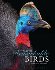 Tales of Remarkable Birds ebook by Dominic Couzens