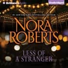 Less of a Stranger - A Selection From Wild at Heart audiobook by