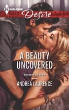 A Beauty Uncovered ekitaplar by Andrea Laurence
