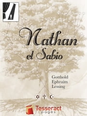 Nathan el Sabio ebook by Gotthold Ephraim Lessing