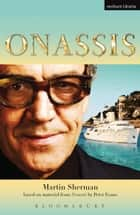 Onassis ebook by Mr Martin Sherman