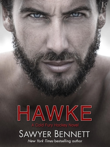 Hawke - A Cold Fury Hockey Novel ebook by Sawyer Bennett