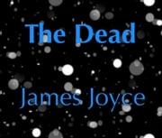The Dead ebook by James Joyce