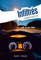 Infiltrés ebook by Laurent Queyssi