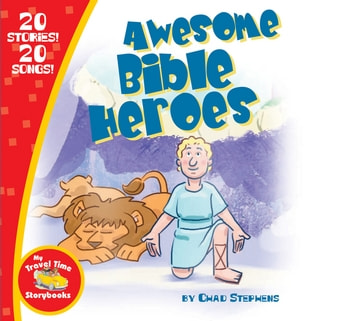 Awesome Bible Heroes ebook by Thomas Nelson