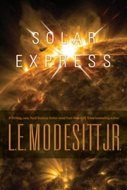 Solar Express ebook by L. E. Modesitt Jr.