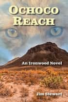 Ochoco Reach ebook by Jim Stewart