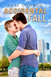 Accidental Fall ebook by Shae Connor