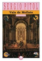 Vals de Mefisto ebook by Sergio Pitol