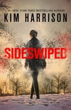Sideswiped ebook by Kim Harrison