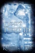 Don't Tempt Me ebook by Kimberly  Nee