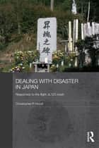 Dealing with Disaster in Japan - Responses to the Flight JL123 Crash ebook by Christopher Hood