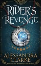 Rider's Revenge ebook by