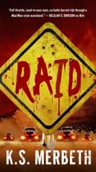 Wastelanders: Raid ebook by K. S. Merbeth