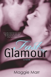 Fast Glamour ebook by Maggie Marr