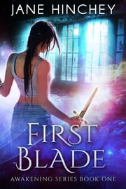 First Blade ebook by Jane Hinchey
