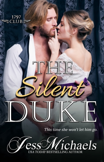 The Silent Duke ebook by Jess Michaels