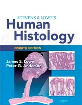 Stevens & Lowe's Human Histology - With STUDENT CONSULT Online Access ebook by James S. Lowe,Peter G. Anderson