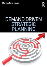 Demand Driven Strategic Planning ebook by Marcos Fava Neves