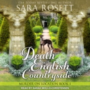Death in the English Countryside 有聲書 by Sara Rosett