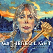 Gathered Light - The Poetry of Joni Mitchell's Songs ebook by Lisa Sornberger,John Sornberger