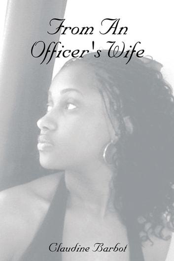From An Officer's Wife ebook by Claudine Barbot