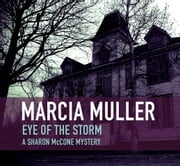 Eye of the Storm ebook by Marcia Muller
