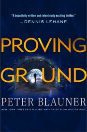 Proving Ground ebook by Peter Blauner