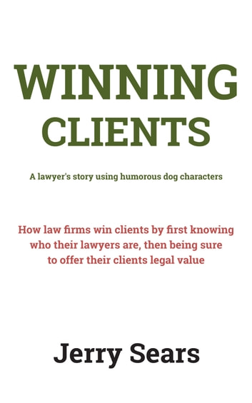 Winning Clients ebook by Jerry Sears