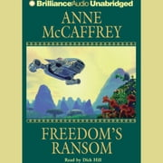 Freedom's Ransom audiobook by Anne McCaffrey