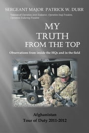 My Truth from the Top ebook by Sergeant Major Patrick Durr