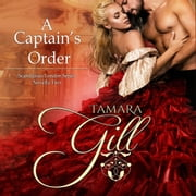 Captain's Order, A audiobook by Tamara Gill