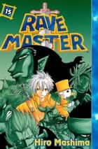 Rave Master - Volume 15 eBook by Hiro Mashima