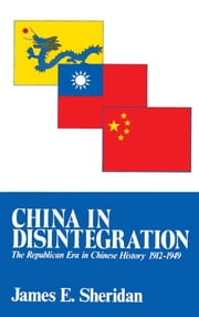 China in Disintegration ebook by James E. Sheridan