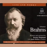 Life & Works Johannes Brahms audiobook by Jeremy Siepmann