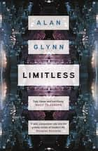 Limitless ebook by Alan Glynn