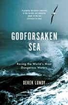 The Godforsaken Sea ebook by Derek Lundy