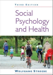 Social Psychology And Health ebook by Wolfgang Stroebe