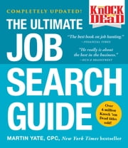 Knock 'em Dead - The Ultimate Job Search Guide ebook by Martin Yate, CPC