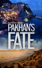 Pakhan's Fate ebook by Darren Bell