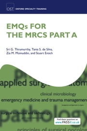 EMQs for the MRCS Part A ebook by Kobo.Web.Store.Products.Fields.ContributorFieldViewModel