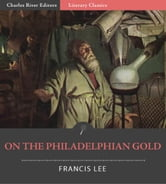 On the Philadelphian Gold ebook by Francis Lee